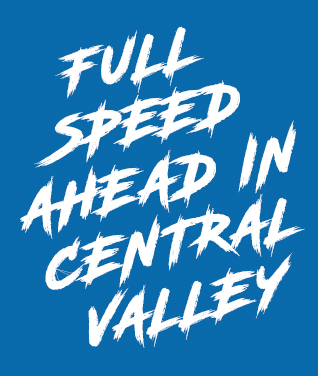 Full Speed ahead in central valley